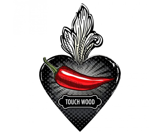 Touch wood tanta fortuna