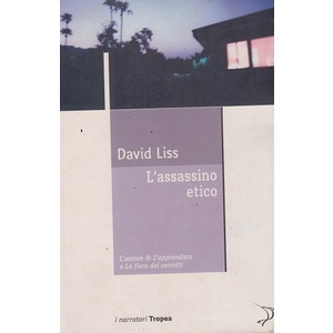 l'Assassino etico - David Liss
