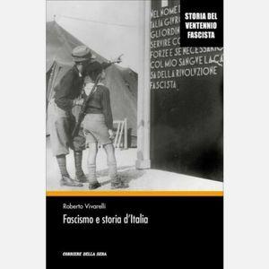 Fascismo e storia d'Italia - Roberto Vivarelli