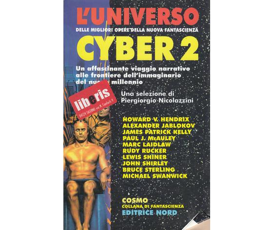 L'universo Cyber 2 (Una selezione di Piergorgio Nicolazzini)