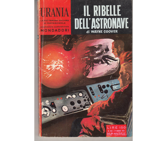 IL Ribelle dell'astronave (N. 256)