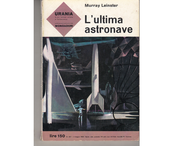 L'ultima astronave (N. 307)