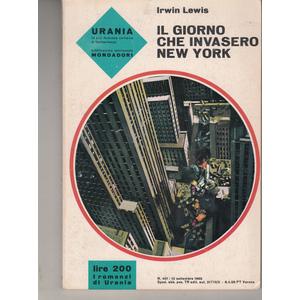 IL Giorno che invasero New York (N. 401)