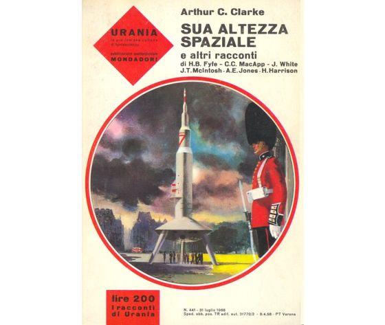 Sua altezza spaziale e altri racconti ( N. 441)
