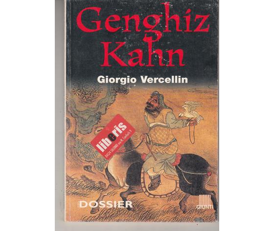 Genghiz Kahn - Giorgio Vercellin