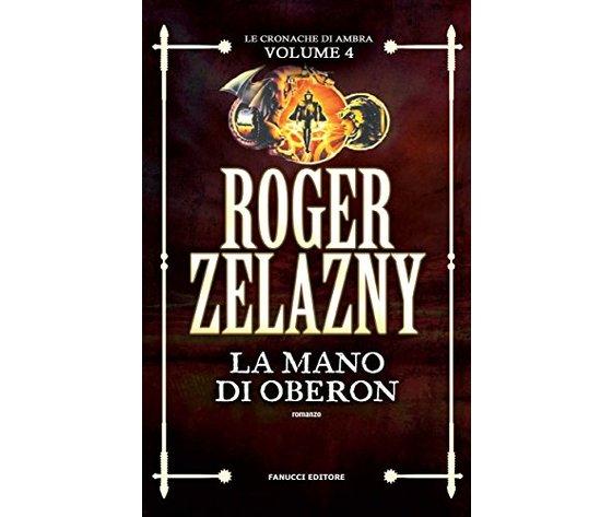 La mano di Oberon - Roger Zelazny