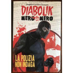 Diabolik Nero su Nero: la polizia non indaga