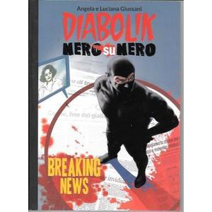Diabolik Nero su Nero: Breaking News