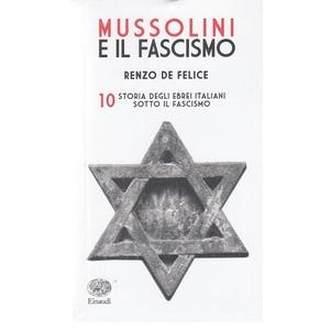 Storia degli Ebrei Italiani sotto il Fascismo - Renzo De Felice