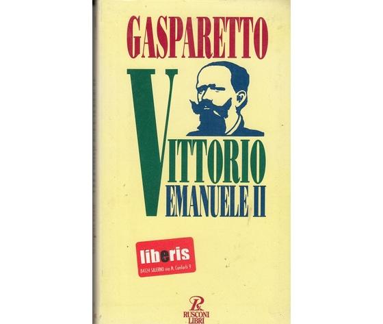 Vittorio Emanuele II - Gasparetto