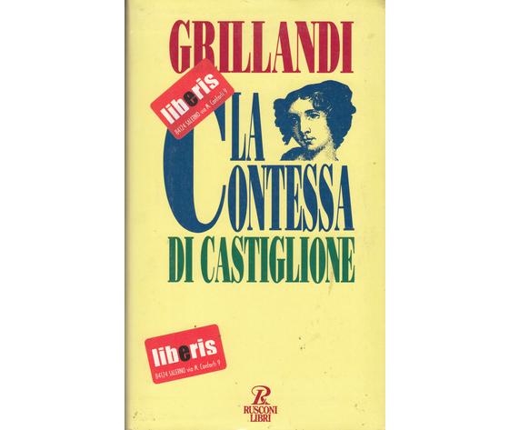 La contessa di Castiglione-Grillandi