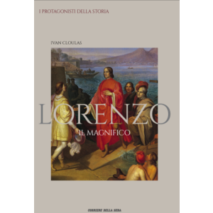 Lorenzo IL Magnifico - Ivan Cloulas