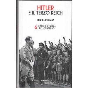 Hitler e l'enigma del consenso - Ian Kershaw