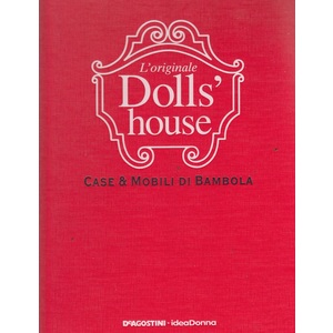 L'originale Doll's House (Opera Completa : 5 volumi)
