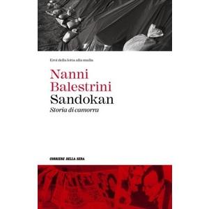 Sandokan ( storia di camorra)  : Nanni Balestrini
