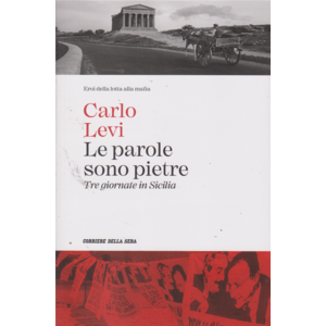 Le parole sono pietre (Tre giornate in Sicilia) - Carlo Levi
