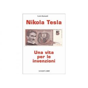 LIBRO : NIKOLA TESLA, UNA VITA PER LE INVENZIONI