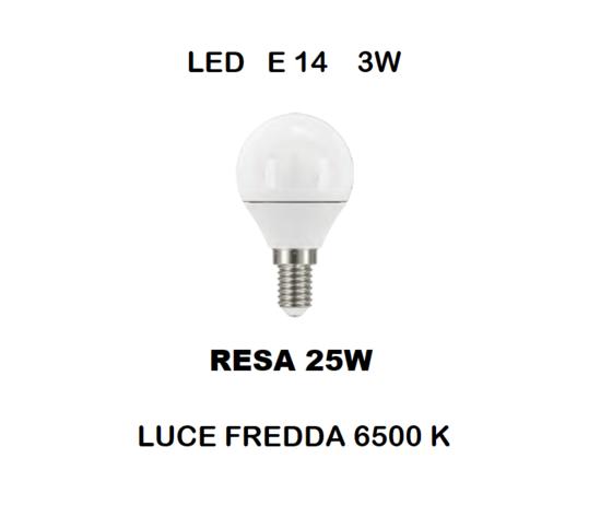 LAMPADINA LED E14 PICCOLA SFERA OPALE 3W DI CONSUMO RESA 25 W LUCE 6500K