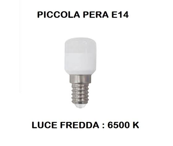 LAMPADINA LED E14 PICCOLA PERA PER FRIGORIFERI 1,5 W LUCE FREDDA 6500 K