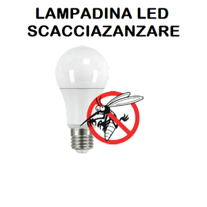 LAMPADINA LED SCACCIAZANZARE - ANTIZANZARE - ANTINSETTO E27