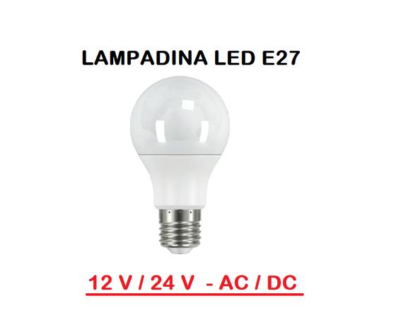 LAMPADINA LED 12 V / 24 V AC / DC E27 PER UTILIZZI A BASSA TENSIONE