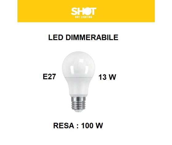 LAMPADINA LED E27 GOCCIA OPALE DIMMERABILE 13W DI CONSUMO RESA 100 W
