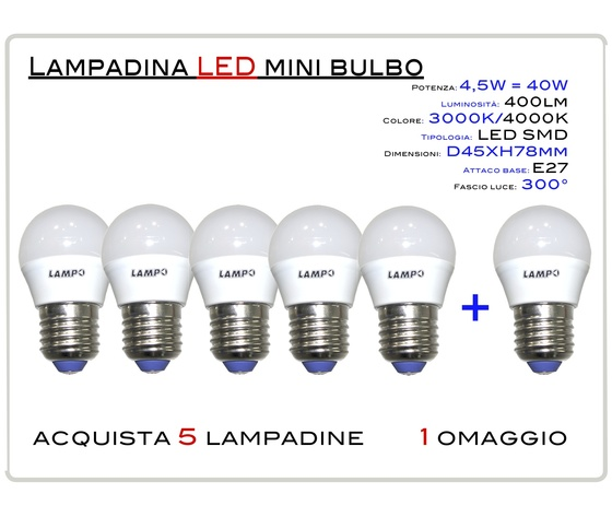 KIT 5 PEZZI LED MINI BULBO E27 4,5W - LAMPADINA LED MINI BULBO ATTACCO E27 (GRANDE) 4,5W = 40W LUCE CALDA 3000K 400lm