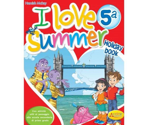 I Love Summer. Classe 5°