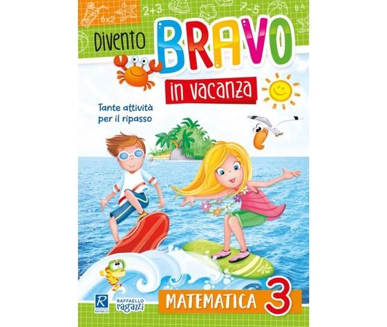 Divento bravo in vacanza - Matematica 3