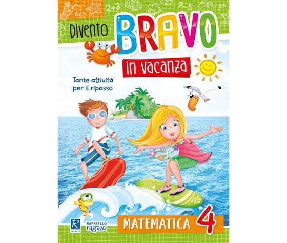 Divento bravo in vacanza - Matematica 4