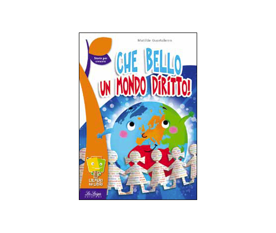 CHE BELLO UN MONDO DIRITTO