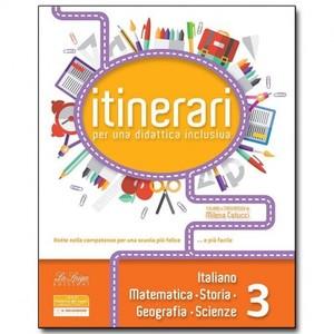 ITINERARI per una didattica inclusiva. Italiano e matematica . Classe 3°