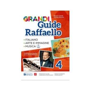 GRANDI GUIDE RAFFAELLO 4° ITALIANO