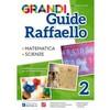 Grandi guide raffaello scientifica classe 2