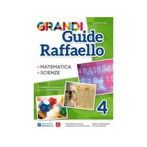 GRANDI GUIDE RAFFAELLO 4° MATEMATICA E SCIENZE