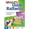 Grandi guide raffaello scientifica classe 5