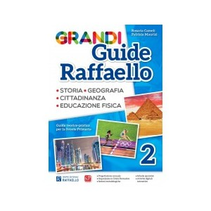 GRANDI GUIDE RAFFAELLO 2° STORIA E GEOGRAFIA