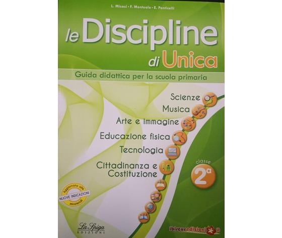 GUIDA UNICA SCIENZE IMMAGINE MOTORIA MUSICA TECNOLOGIA  CLASSE 2
