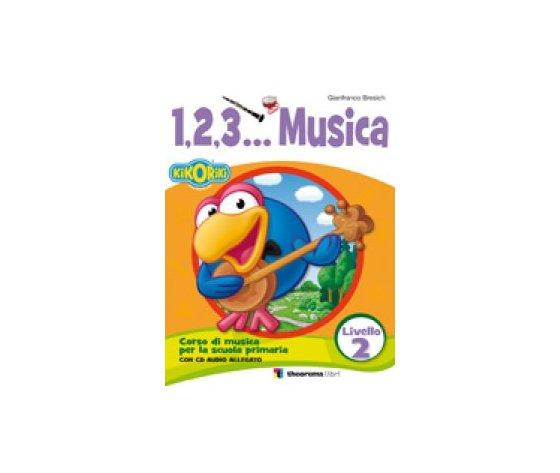 1,2,3… MUSICA LIVELLO 2 + CD