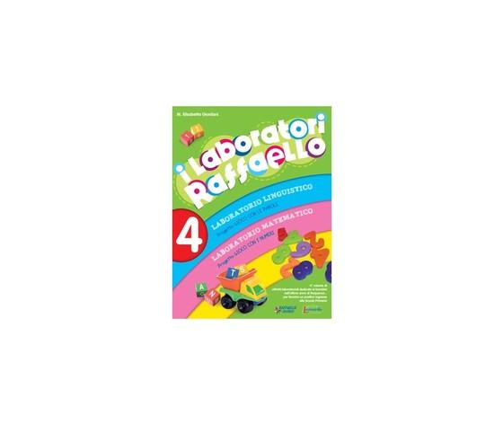 """I laboratori Raffaello 4. Guida Collana di volumi """"I Laboratori Raffaello"""" con attività laboratoriali per progettare con flessibilità e autonomia il curricolo nella scuola dell'infanzia."""
