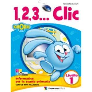 1,2,3… CLIC INFORMATICA LIVELLO 1 + CD