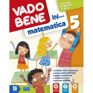 Vado bene in... Matematica - Classe 5