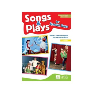 SONG & PLAYS FOR SPECIAL DAYS + CD AUDIOS