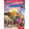 L ultimo gladiatore di pompei