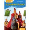 Alessandro magno sui passi di un condottiero