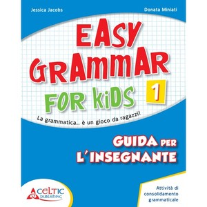 EASY GRAMMAR FOR KIDS GUIDA 1