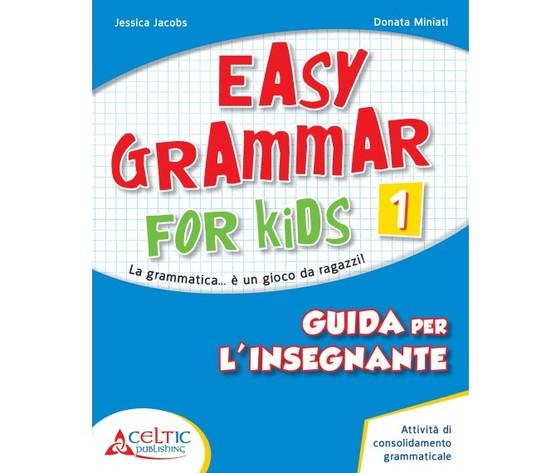 EASY GRAMMAR FOR KIDS GUIDA 1
