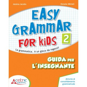 EASY GRAMMAR FOR KIDS GUIDA 2