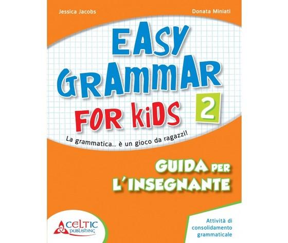 EASY GRAMMAR FOR KIDS GUIDA 2