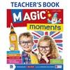 Magic moments teacher s book